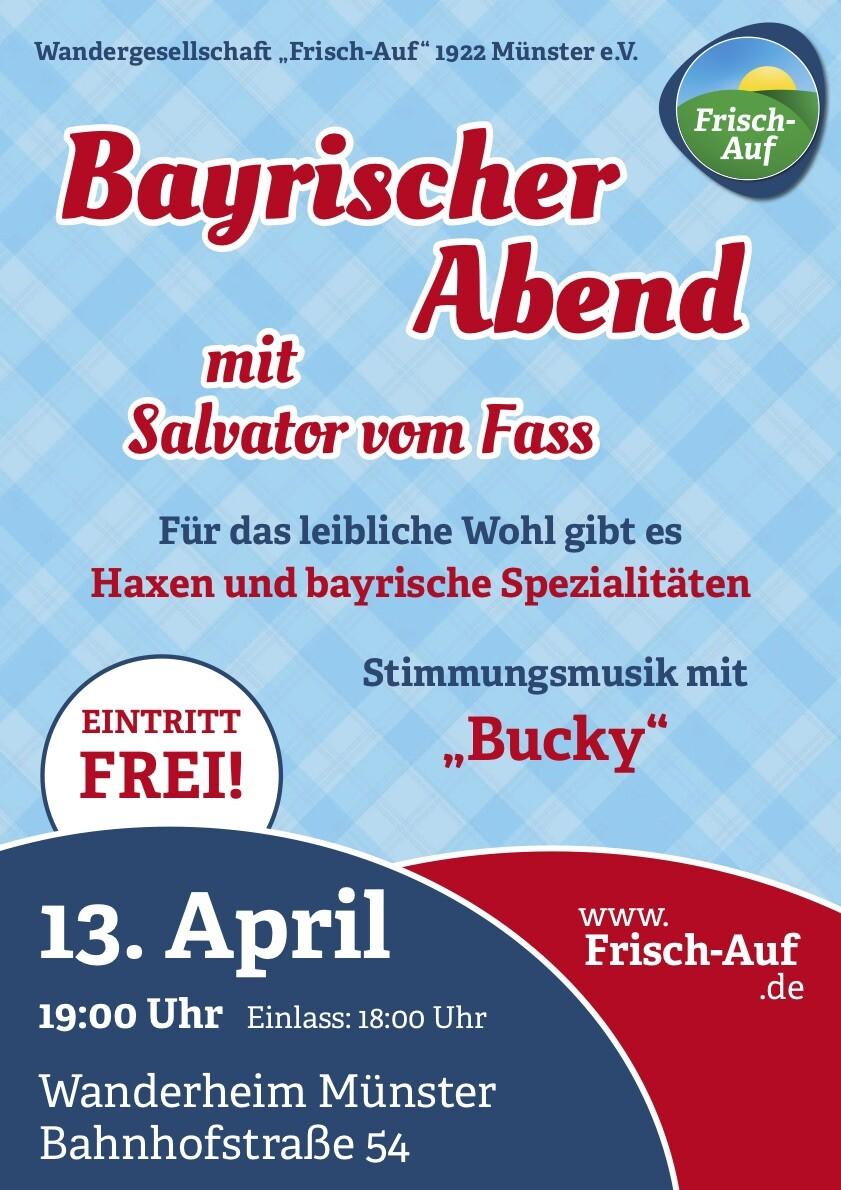 Bayrischer Abend mit Salvator von Fass am 13. April 2019 ab 18 Uhr im Wanderheim